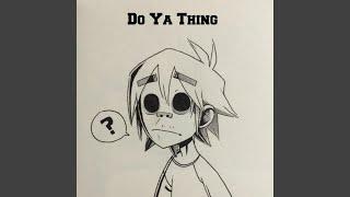 Do Ya Thing
