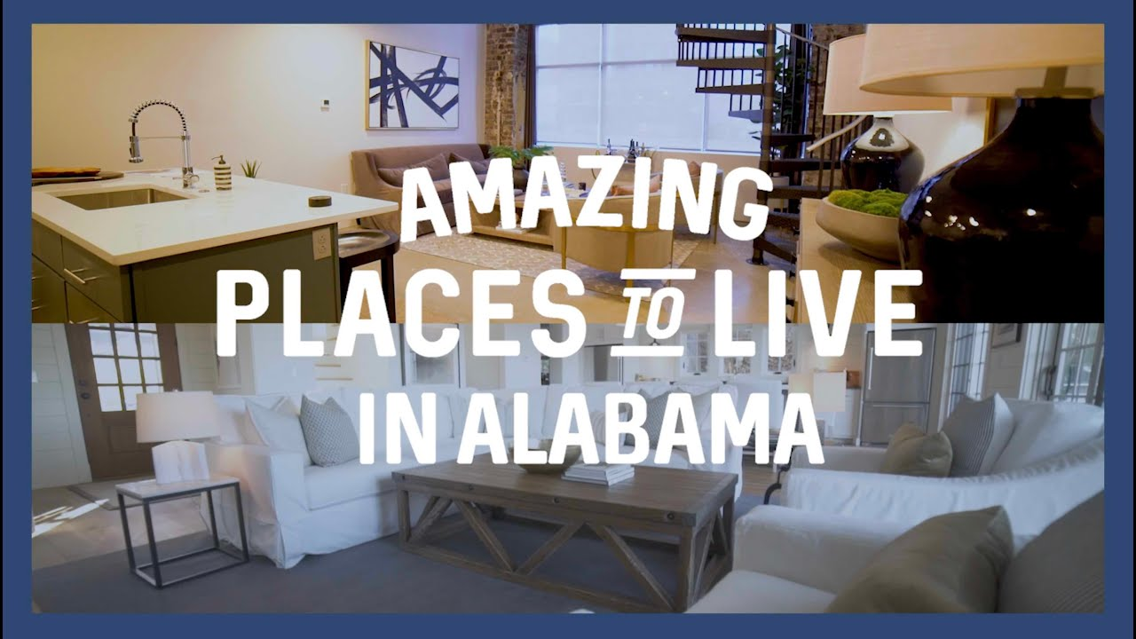 Amazing Places to Live in Alabama