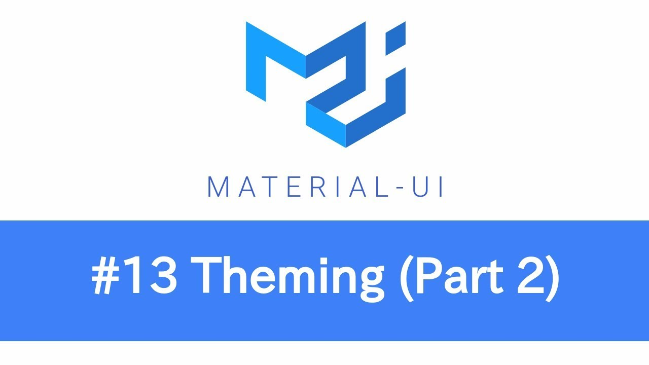 Learn React & Material UI - #13 Theming (Part 2)
