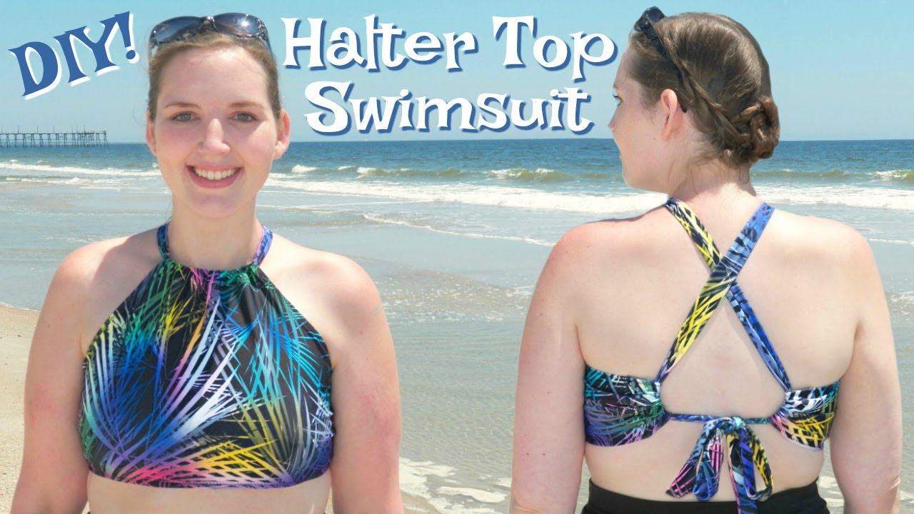 How To Make A Swimsuit Top Easy Diy Halter Top Bathing Suit Bikini Top Without A Pattern Youtube