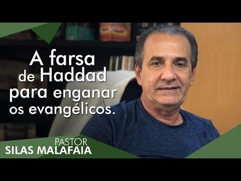 Pastor Silas Malafaia comenta: A farsa de Haddad para enganar os evangélicos.