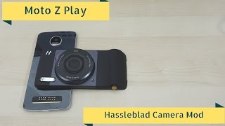 Moto Z Play & Hasselblad Camera Mod Review: This is how you Mod!!!