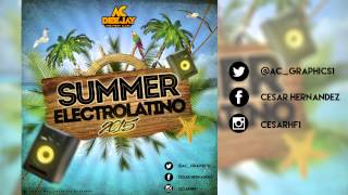 Sesion Summer Electrolatino 2015 by AC Deejay