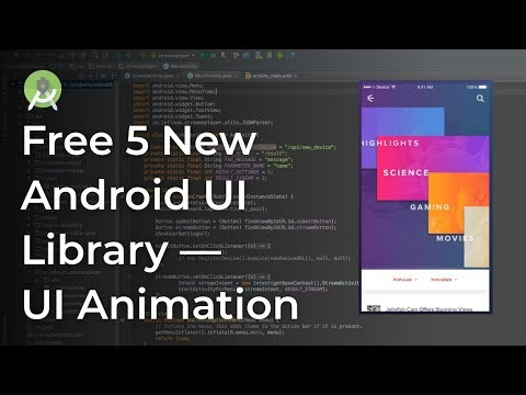 Free 5 New Android Library UI Animation Android Development Tutorial