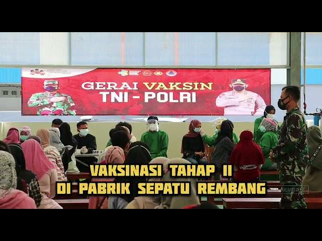 Gerai Vaksin TNI POLRI Di Pabrik Sepatu Rembang