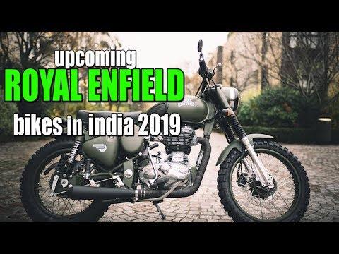 Upcoming Royal Enfield Bikes 2019, Upcoming Royal Enfield Bikes 2019 in India