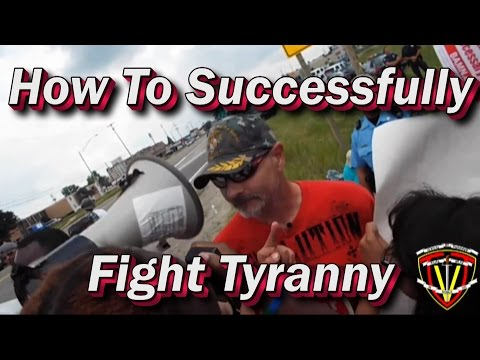How To Successfully Fight Tyranny; LEOs Must Stand Up For What Is Right