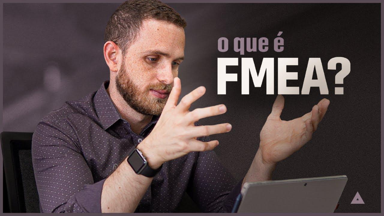 Download O que é e como aplicar um FMEA? Entenda a análise dos modos e efeitos de falha! (BAIXE A PLANILHA!)