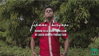 (2018) Music Video - Buddhi Ulla Manitharellam by Ciken Dinner Production