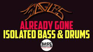 Already Gone - Eagles - Isolated Bass and Drums Track