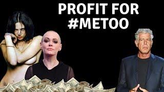 TOXIC FEMININITY, ANTHONY BOURDAIN, & PROFITING FROM #METOO