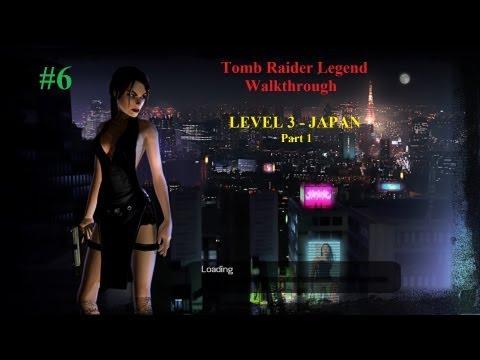 Tomb Raider Legend Complete Walkthrough [100%] - Level 3 - Japan - Part 1 [No Commentary] [HD]
