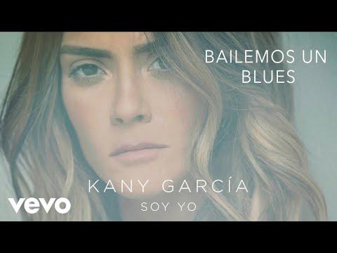 Kany García - Bailemos un Blues
