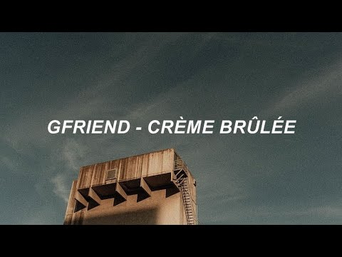 GFRIEND (여자친구) - 'Crème Brûlée' Easy Lyrics - YouTube