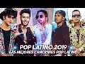 Pop Latino Mix 2019- Ozuna, Luis Fonsi, Demi Lovato , Maluma, CNCO, Bad Bunny ♬