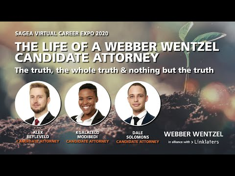 The life of a Webber Wentzel Candidate Attorney