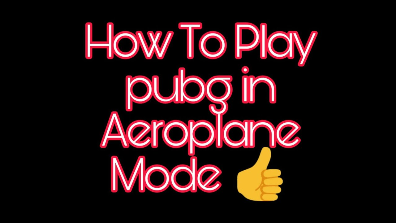 how to play pubg in airoplane mode tiktok by u n d u. Black Bedroom Furniture Sets. Home Design Ideas