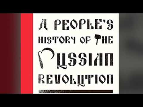 A People's History of the Russian Revolution - A Quick Analysis