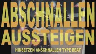Celo & Abdi feat. Olexesh Type Beat Hinsetzen Anschnallen - ABSCHNALLEN AUSSTEIGEN