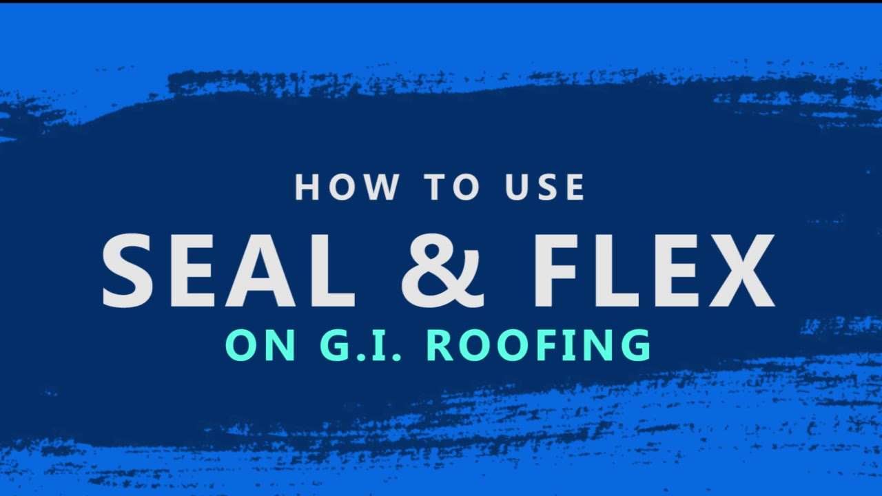 DIY Waterproofing Seal & Flex in G. I Sheet Roof