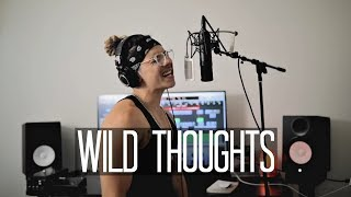 Wild Thoughts - DJ Khaled ft Rihanna, Bryson Tiller | 6 AWESOME COVERS