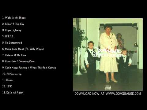 Doms Gauge - Old Soul in a Young Body (Official Full Album)