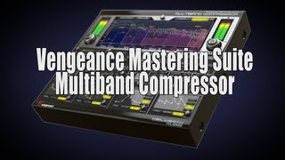 Vengeance Mastering Suite - Multiband Compressor Product Video