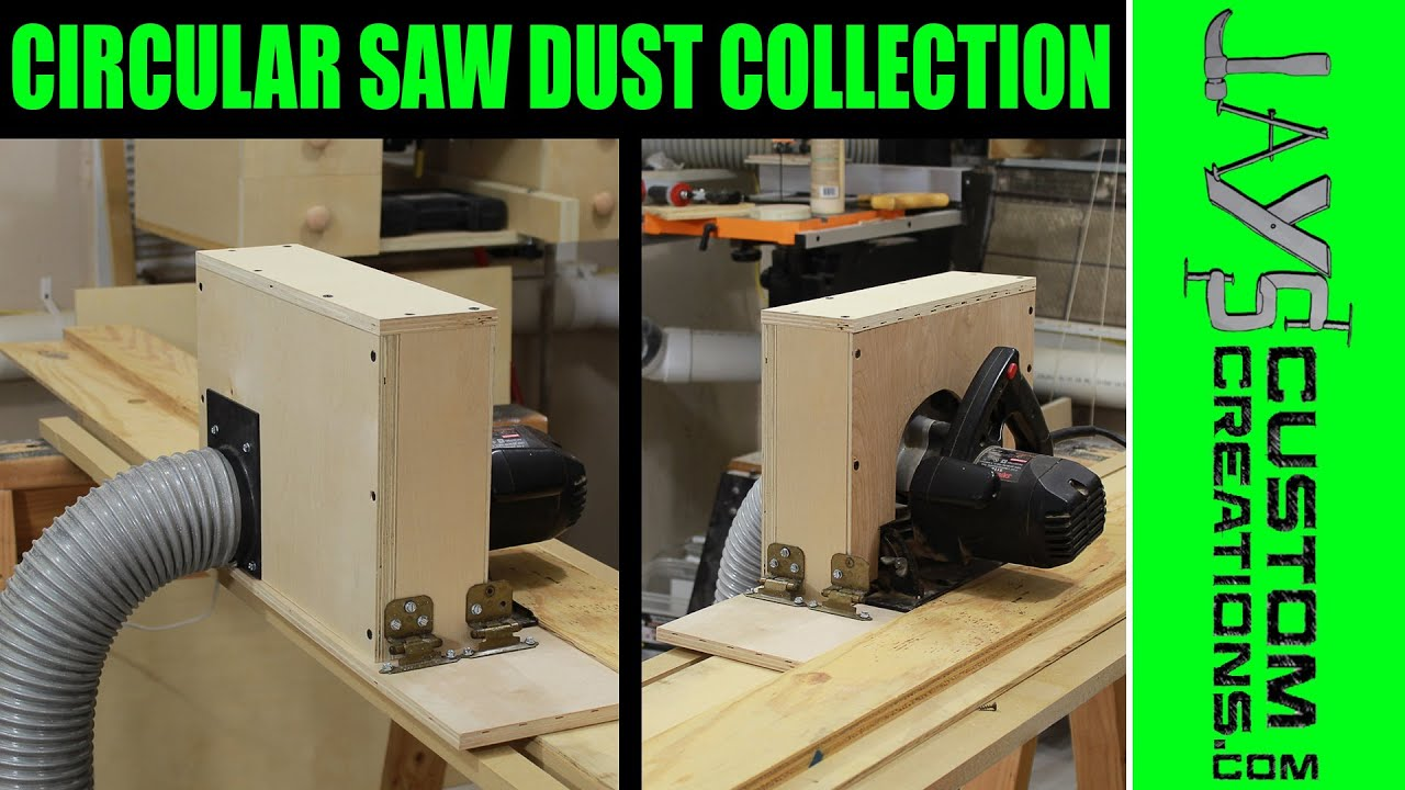 Adding Dust Collection To A Circular Saw - 138 - YouTube