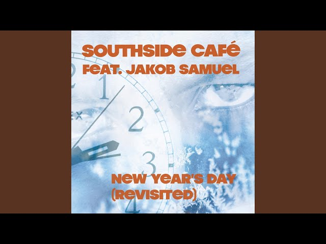 New Year's Day (Revisited) (feat. Jakob Samuel)