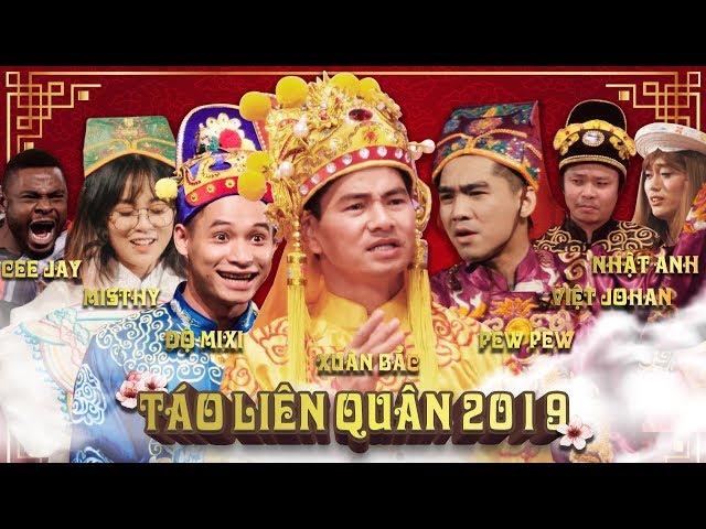 BẢN FULL TÁO LIÊN QUÂN 2019 CỰC HOT - Xuân Bắc, Pewpew, Misthy, Độ Mixi, ...