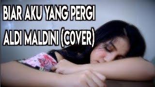 Video BIAR AKU YANG PERGI - ALDI (COVER) || Vhiendy Savella download MP3, 3GP, MP4, WEBM, AVI, FLV Agustus 2018