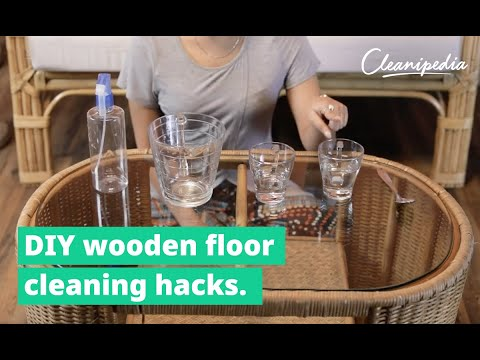 DIY wooden floor cleaning hacks you need to know right now