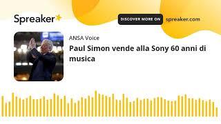 Paul Simon vende alla Sony 60 anni di musica