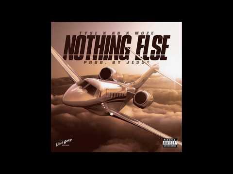 Tyse X AB X Moze - Nothing Else (Prod. by Jesse)