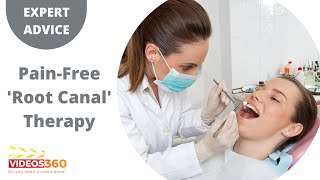 Now Trending - Root Canal Therapy without pain by Dr. Swati Khanna