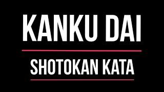 Shotokan Kata - Kanku-dai