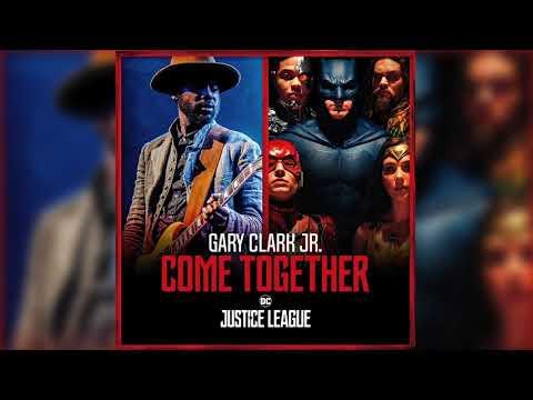 """【主題歌】映画『ジャスティス・リーグ』 """"Come Together""""  Gary Clark Jr & Junkie XL"""
