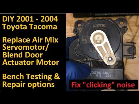 2001 - 2004 Toyota Tacoma Replace Air Mix Servo, Blend Door Actuator, AC Noise Fix, No Heat Fix