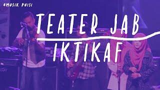 Musikalisasi Puisi Teater JAB  IKTIKAF karya Jabrohim @gebyar FKIP UAD 2015