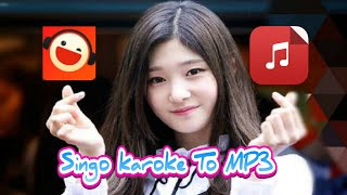 Cara simpan lagu karoke singo ke MP3/Galeri