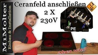 Ceranfeld anschließen 2x230 Volt / Induktionskochfeld anschließen 2x230V von M1Molter
