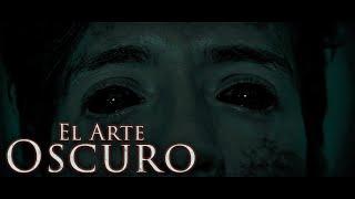 CORTOMETRAJE EL ARTE OSCURO | The Dark Art - Horror Short Film