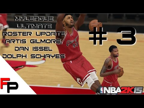 NBA 2K15 - Artis Gilmore, Dolph Schayes & Dan Issel - MyLeague - Ultimate Legends Roster - Update 3