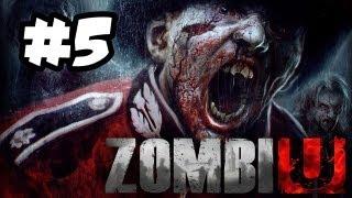 ZombiU Gameplay Walkthrough Part 5 - MOST INTENSE YET - Wii U Gameplay