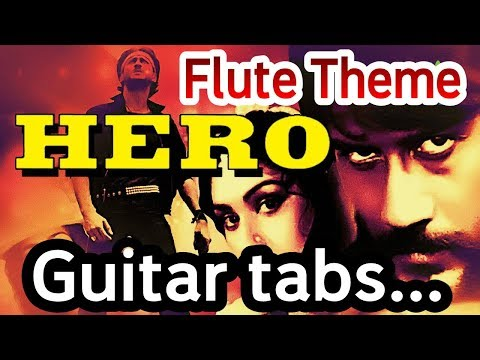 Hero Flute Theme Guitar Tabs || Learn & play guitar esaily