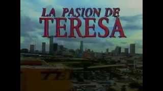 La Pasión de Teresa-Entrada (RCTV/1989)