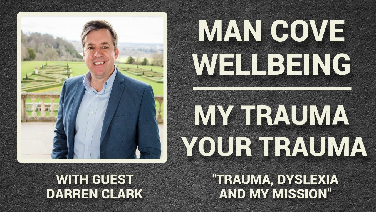 The Man Cove Wellbeing Talk Show and the 'My Trauma,