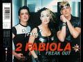2 Fabiola Freak Out