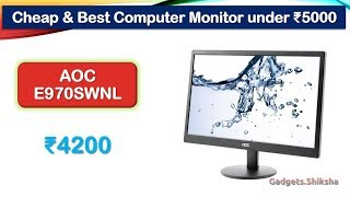 18 5-Inch LED Monitor under 5000 Rupees AOC E970SWNL