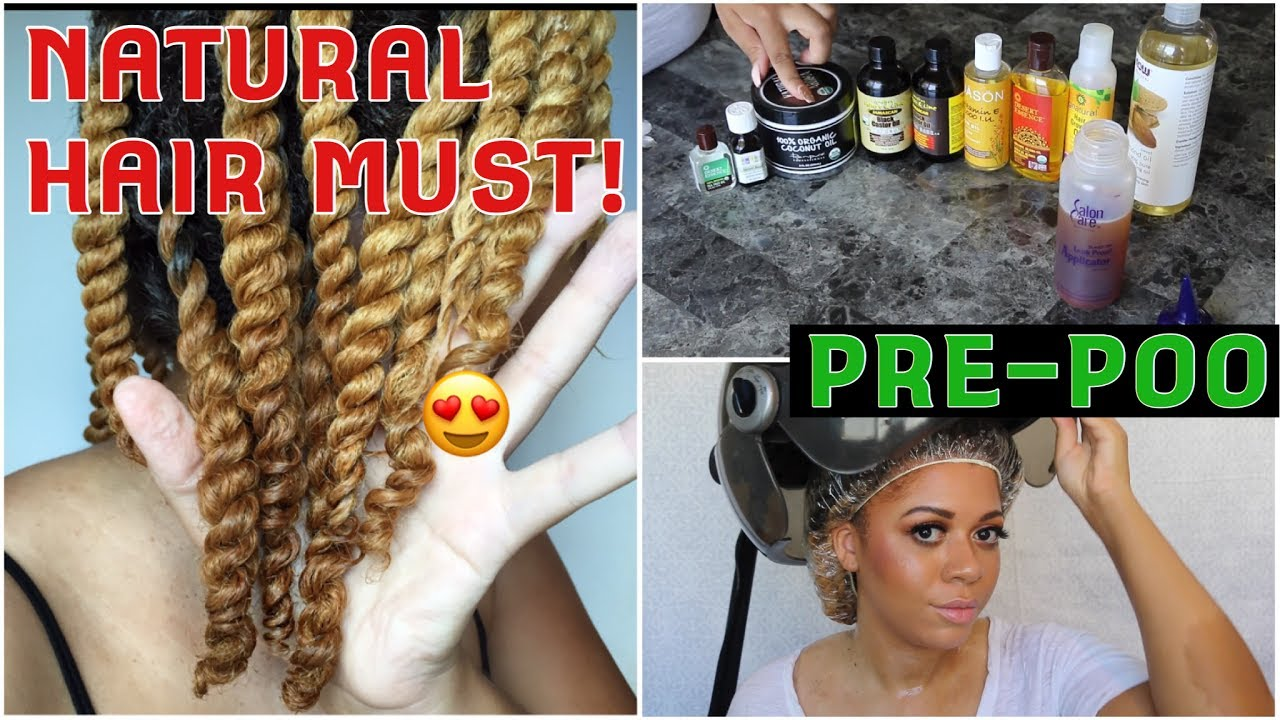 How To Make Pre Poo For Natural Hair